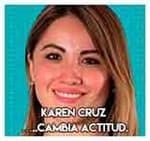 Karen Cruz …..Cambia actitud