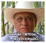 1.- Nahúm  Ortega Camargo…Decepcionado.