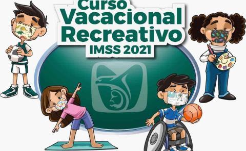 Invita IMSS a Curso Vacacional Recreativo 2021
