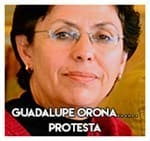 Guadalupe Orona..................... Protesta