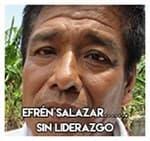 Efrén Salazar.......Sin liderazgo.